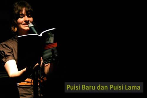 Puisi lama & Baru: Pengertian, Ciri, Jenis, Perbedaan dan Contohnya Lengkap