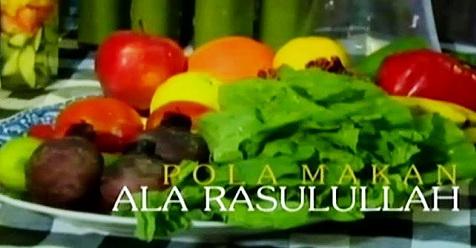 Subhanallah, Inilah Pola Makan Sehat Ala Rasulullah