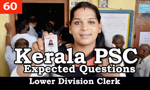 Kerala PSC - Expected/Model Questions for LD Clerk - 60