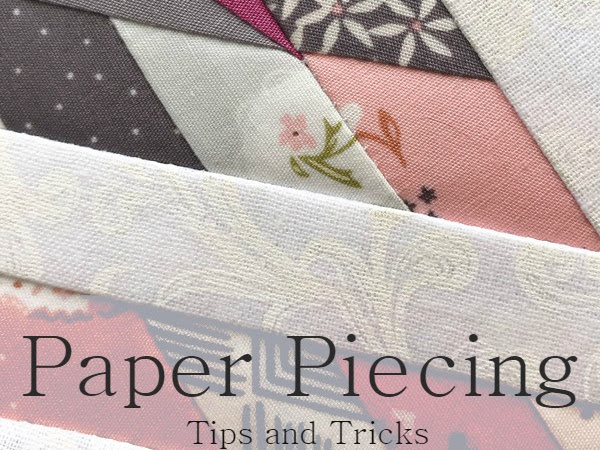 Paper Piecing Tips and Tricks