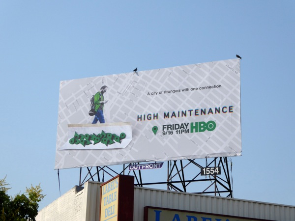 High Maintenance series premiere billboard