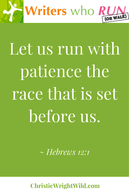 """Let us run with patience the race that is set before us."" ~ Hebrews 12:1 