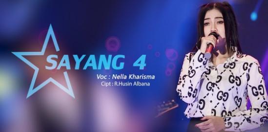 Download Lagu Nella Kharisma - Sayang 4 Mp3 (4.54MB) Baru 2018,Nella Kharisma, Dangdut Koplo,