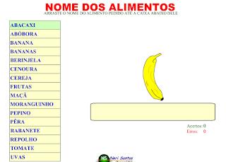 http://www.atividadeseducativas.com.br/atividades/1191_nome_alimentos.swf