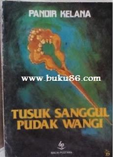 Novel Sastra Tusuk Sanggul Pudak Wangi Pandir Kelana