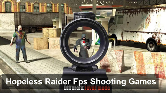 Hopeless Raider Fps Shooting Games - Game Petualangan Offline