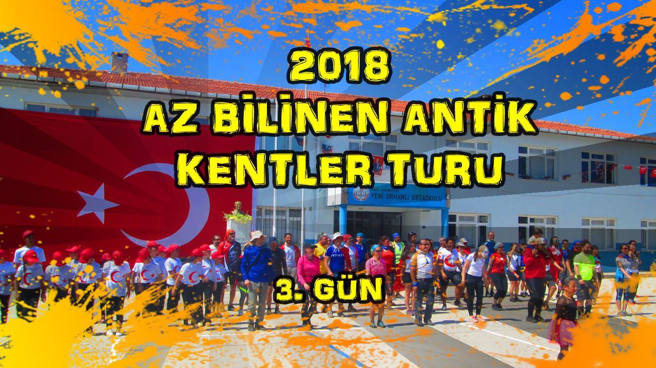 2018/04/23 Az Bilinen Antik Kentler Turu 3.Gün Kalemlik - Sığacık