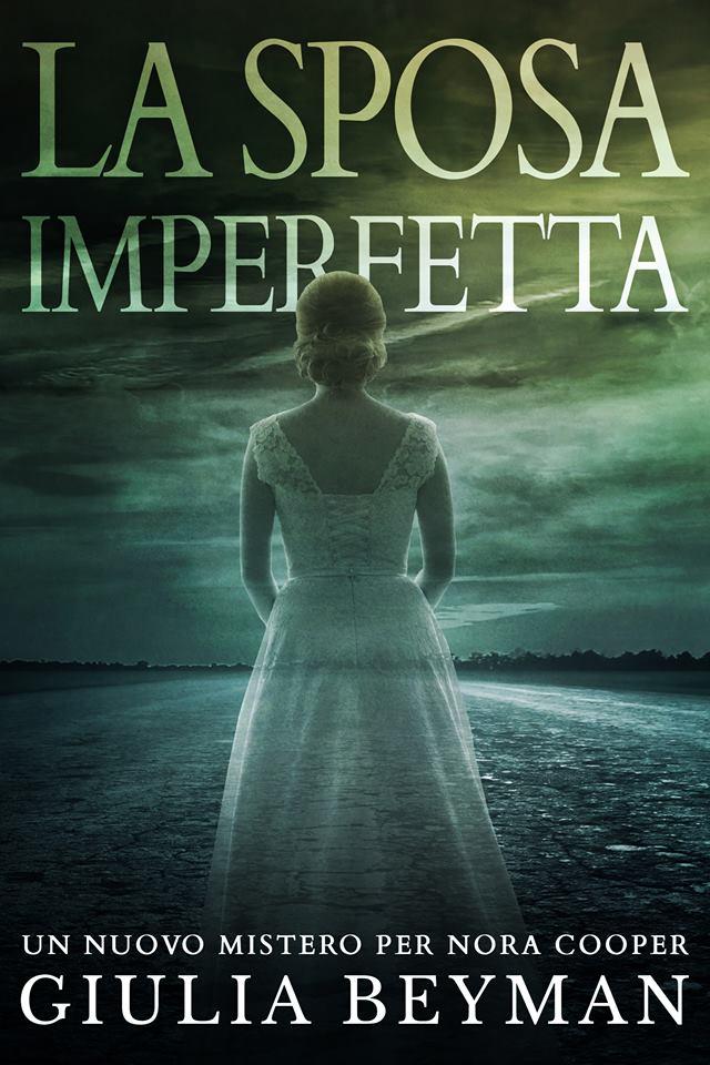 La sposa imperfetta, di Giulia Beyman, promozione