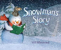 Snowman's Story by Will Hillenbrand ~ Book Review, Giveaway and Blog Tour! #win