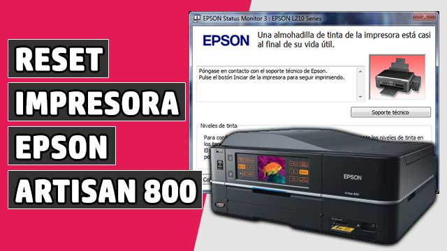 resetear Almohadillas impresora EPSON Artisan 800