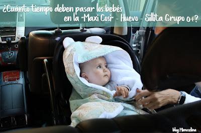 viaje bebé recién nacido cuanto tiempo maxi cosi huevo silla coche blog mimuselina