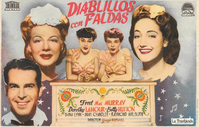 Diablillos con Faldas - Programa de Cine - Fred MacMurray - Dorothy Lamour - Betty Hutton