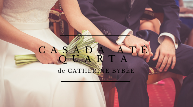 Ms Book Worm #22 | Casada até Quarta