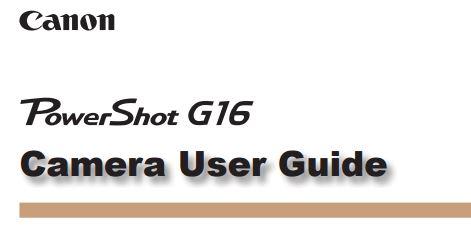 Canon PowerShot G16 PDF User Guide / Manual Downloads