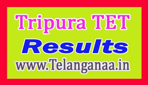 Tripura Teacher Eligibility Test TET Results 2016 Paper 1 & Paper 2 @ trb.tripura.gov.in