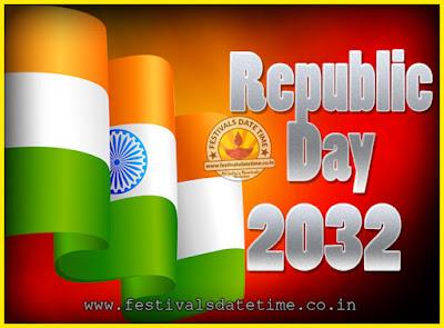 2032 Republic Day of India Date, 2032 Republic Day Calendar