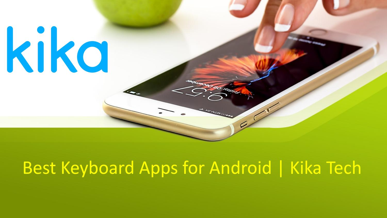 2018 ~ Download Emoji Kika Tech Keyboard App