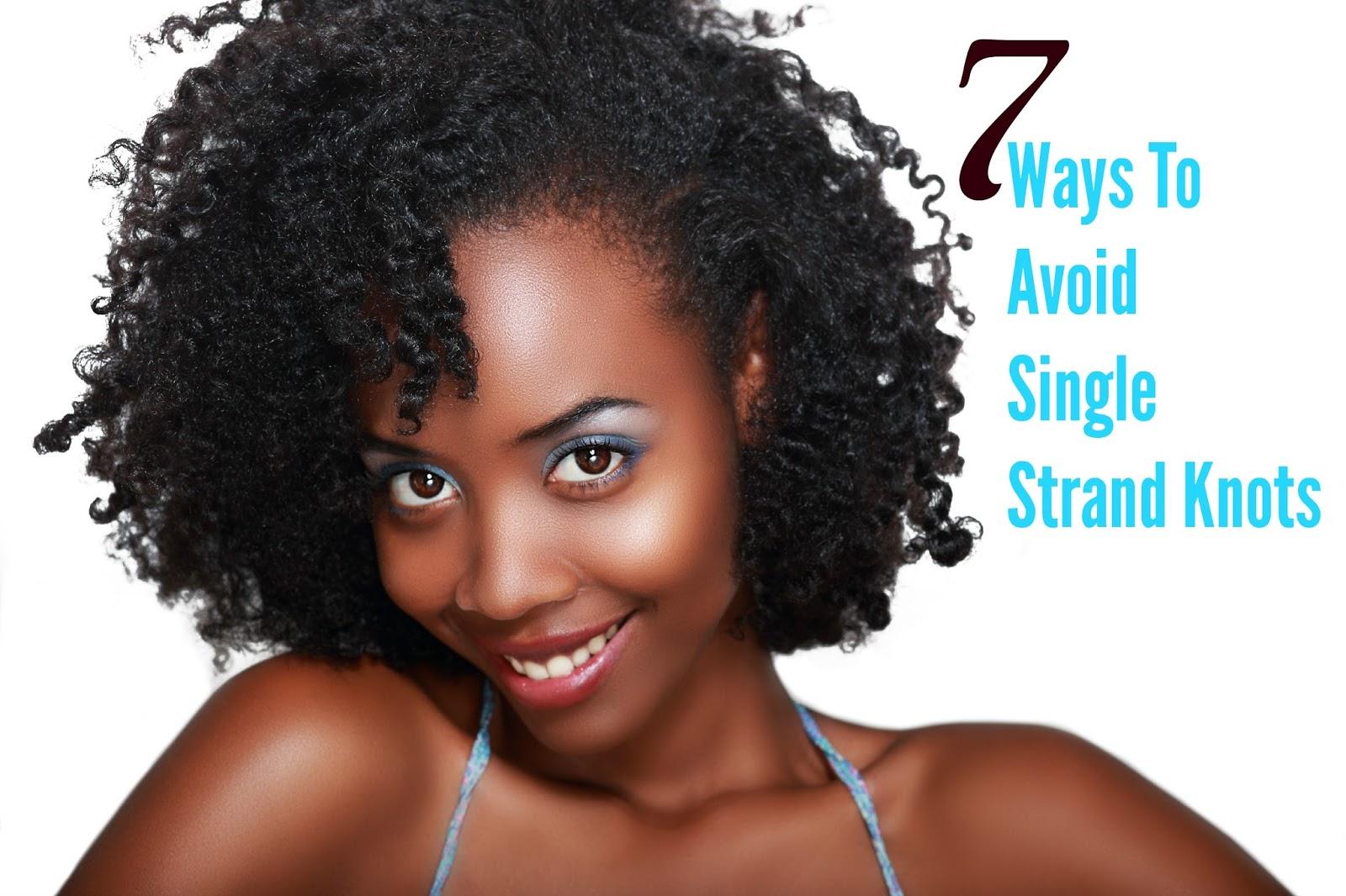 7 Ways To Avoid Single Strand Knots