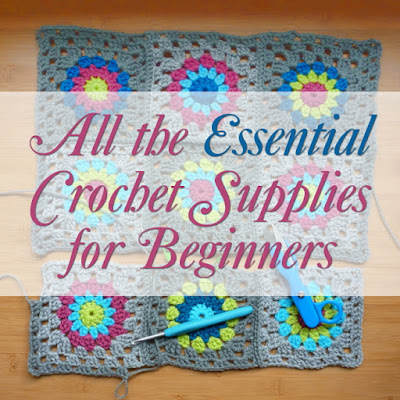 essential crochet supplies beginner tools crocheting