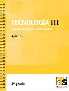 Libro de TelesecundariaTecnología III Administrativa Funciones ContablesIIITercer grado2016-2017