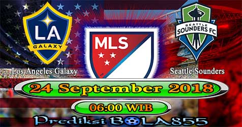 Prediksi Bola855 Los Angeles Galaxy vs Seattle Sounders 24 September 2018