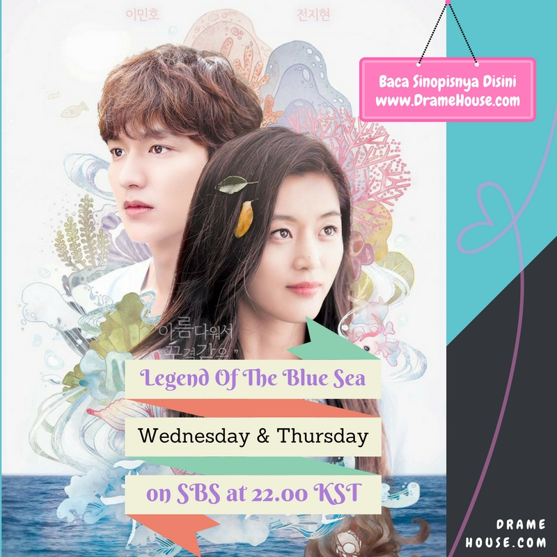 Drama Ongoing - The Legend of The Blue Sea
