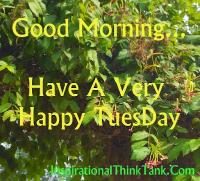 good-morning-have-a-very-happy-tuesday