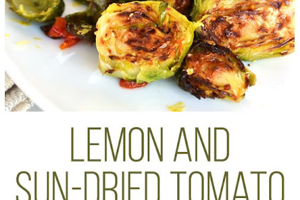 Lemon & Sun-Dried Tomato Brussels Sprouts