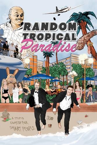 Film Random Tropical Paradise 2017 Bioskop