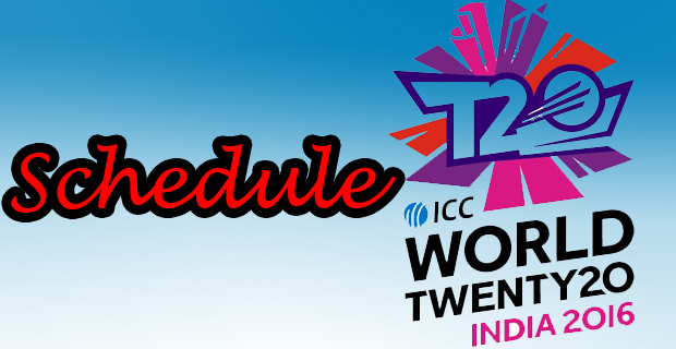 T20 WorldCup 2016 India Schedule / TIME TABLE / FIXTURES