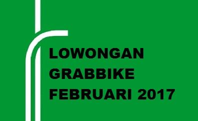 loowngan grabbike februari 2017, lowongan grab februari 2017, pendaftaran grabbike februari 2017, pendaftaran grab setiap hari