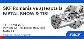 SKF Romania va fi prezenta la Metal Show & TIB 2019