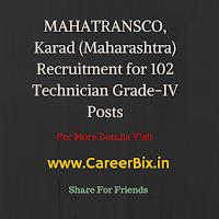 MAHATRANSCO, Karad (Maharashtra) Recruitment for 102 Technician Grade-IV Posts
