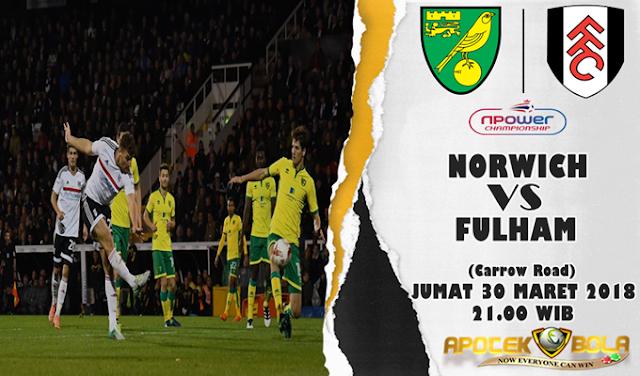 Prediksi Norwich vs Fulham 30 Maret 2018