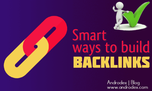 12 Smart Ways to Build Backlinks to Your Website