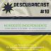 Descubracast #10 - Nordeste Independente