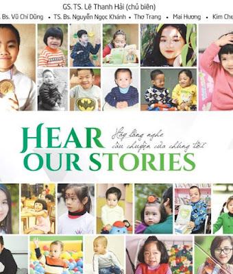 Heart Our Stories – Hãy lắng nghe câu chuyện của chúng tôi