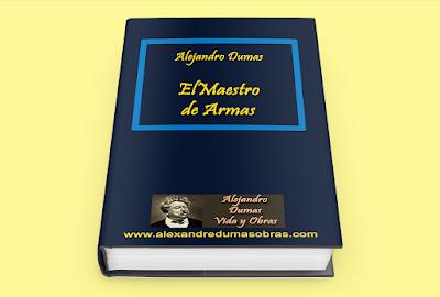 El Maestro de Armas Alejandro Dumas