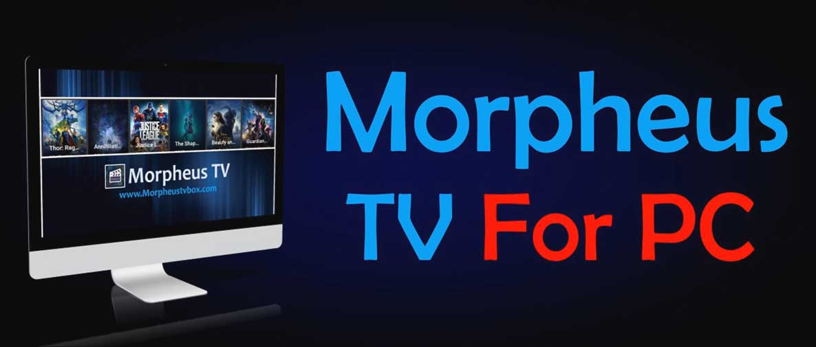Download Morpheus TV For PC/Laptop (Windows 10/8/7