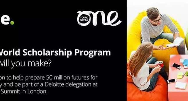 Apply : Deloitte/One Young World Scholarship Program (Fully