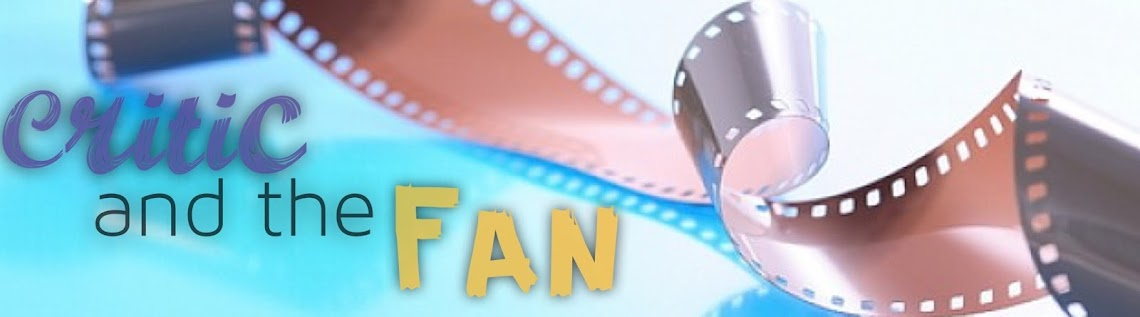 Critic and the Fan
