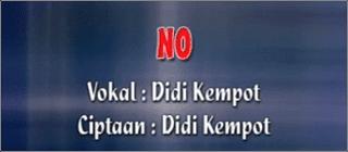 Lirik Lagu No - Didi Kempot