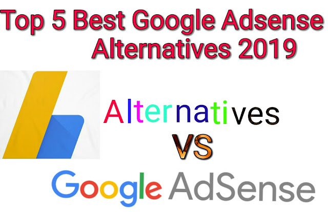 Top 5 Best Google AdSense Alternatives - In 2019