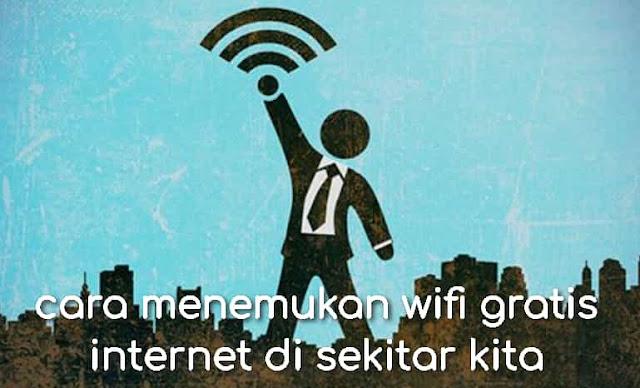cara menemukan wifi gratis internet di sekitar kita