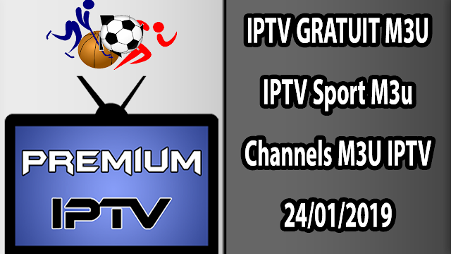 IPTV GRATUIT M3U IPTV Sport M3u Channels M3U IPTV
