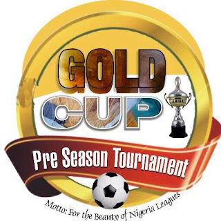 Kano Pillars, Rangers, Lobi, for Gold Cup Pre-season tourney