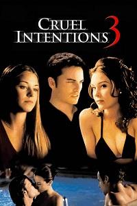 Watch Cruel Intentions 3 Online Free in HD