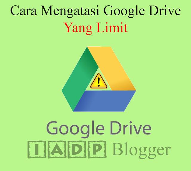 Pernah mengalami Google drive yang limit pada ketika ingin mendownload suatu file  Cara Mengatasi Tidak Bisa Download di Google Drive (Google Drive Limit)
