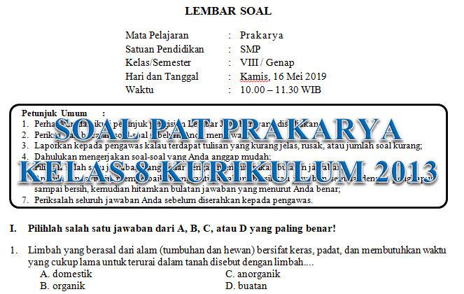 Soal UAS Prakarya Kelas 8 Semester 1 Kurikulum 2013