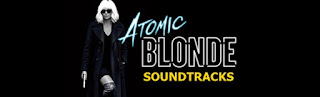 atomic blonde soundtracks-sarisin bomba muzikleri